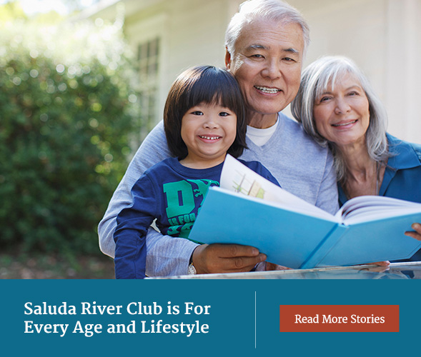 Saluda River Club is for every age and lifestyle